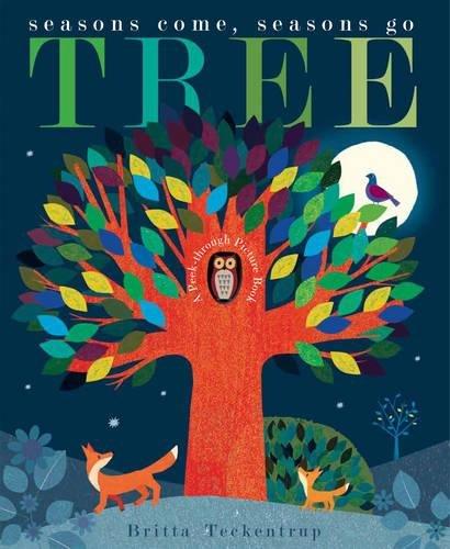 Tree. Seasons Come, Seasons Go por Britta Teckentrup