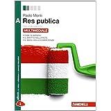 Res pubblica. Vol. A. Con espansione online. Per le Scuole superiori