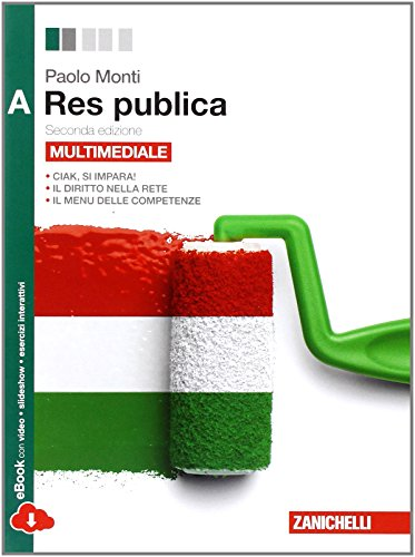 Res pubblica. Vol. A. Per le Scuole superiori. Con espansione online