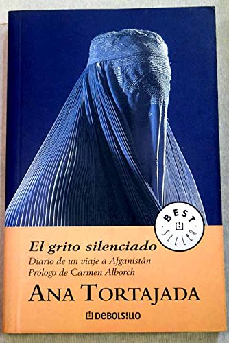 El Grito Silenciado / The Silent Cry (Best Seller) por Ana Tortajanda