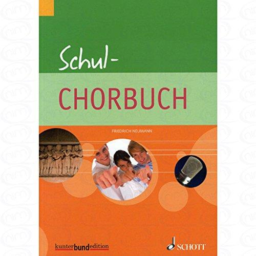 Schul Chorbuch - arrangiert für Frauenchor [Noten/Sheetmusic] Komponist : NEUMANN FRIEDRICH -