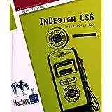 InDesign CS6 - pour PC/Mac