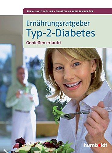 Ernährungsratgeber Typ-2-Diabetes: Genießen erlaubt!