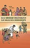 Das Grosse Erzählbuch der biblischen Geschichte: Altes und Neues Testament