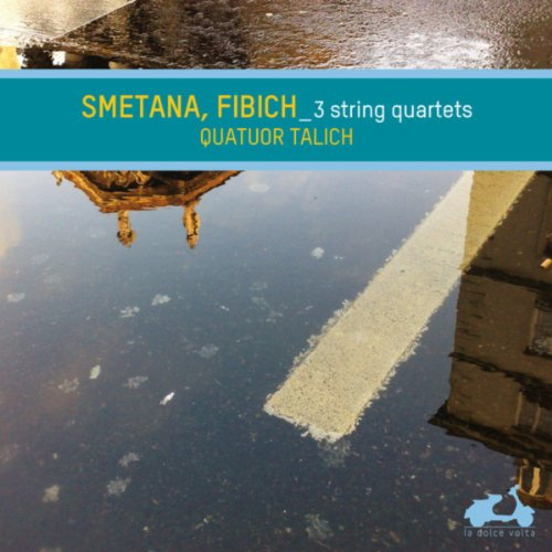 Smetana & Fibich: String Quartets