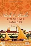 'Sterne über Sansibar: Roman' von Nicole C. Vosseler