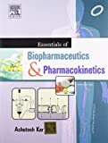 Essentials of Biopharmaceutics and Pharmacokinetics