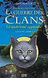 La guerre des Clans cycle IV : Livre 1