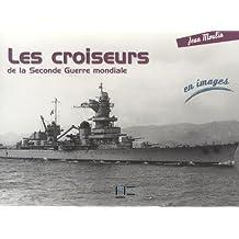 Les croiseurs de la Seconde Guerre mondiale