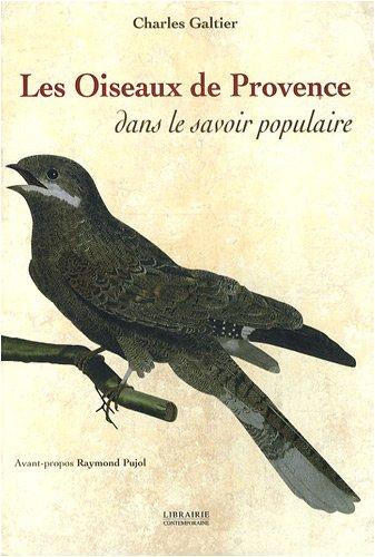 Les oiseaux de Provence dans le savoir populaire