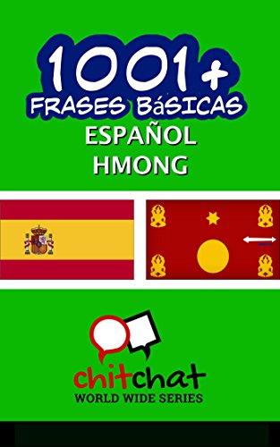 1001+ Frases Básicas Español - Hmong por Jerry Greer
