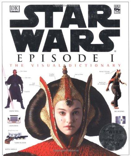 Star Wars Episode 1: The Visual Dictionary por David West Reynolds