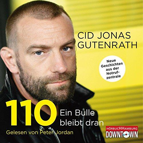 110 - Ein Bulle bleibt dran: Neue Geschichten aus der Notrufzentrale: 4 CDs Neue Jordans Für Kinder