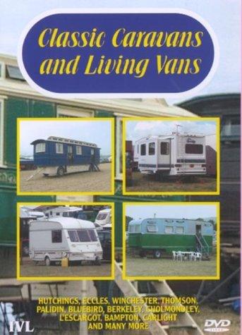 Classic Caravans And Living Vans [DVD]