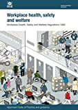 Workplace (Health, Safety and Welfare) Regulations 1992: Approved Code of Practice and guidance (L24) (Legislation series)
