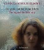 Der große und der kleine Schritt/The big and the little step: Fotografien/Photographs 1982-1990