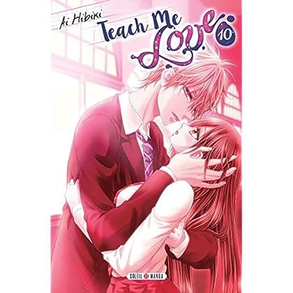 Teach me Love T10 : Edition spéciale