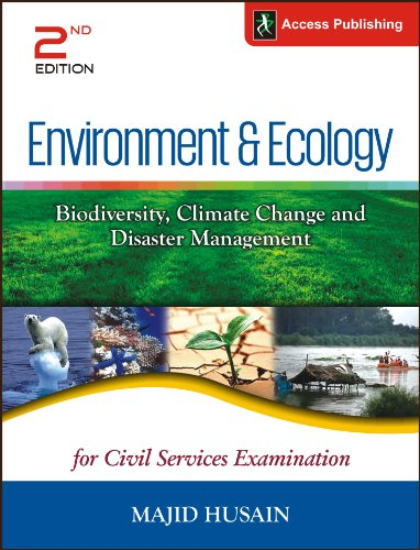 Environment and Ecology: Biodiversity, Climate Change and Disaster Management (Old Edition)