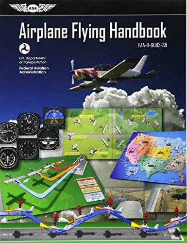 Airplane Flying Handbook: Asa Faa-H-8083-3b (FAA Handbooks Series) por (Faa) Federal Aviation Administration