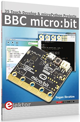 BBC micro:bit 35 Touch Develop & MicroPython Projects