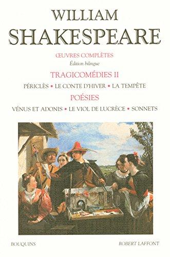 Oeuvres complètes - Tragicomédies - Tome 2 - Édition bilingue francais-anglais (02) par William SHAKESPEARE