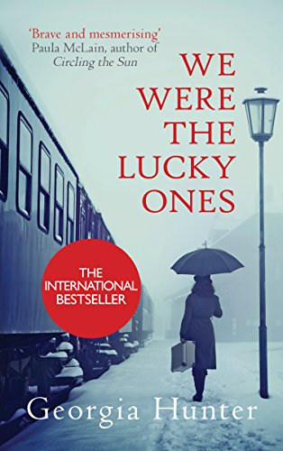 We Were the Lucky Ones (English Edition) por Georgia Hunter