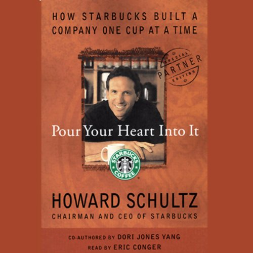 Pour Your Heart into It: How Starbucks Built a Company One Cup at a Time Test