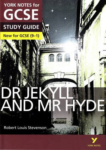 Dr Jekyll and Mr Hyde: York Notes for GCSE (9-1) Test