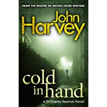 Cold In Hand: (Resnick 11) From the master of British crime writing (Charlie Resnick series)
