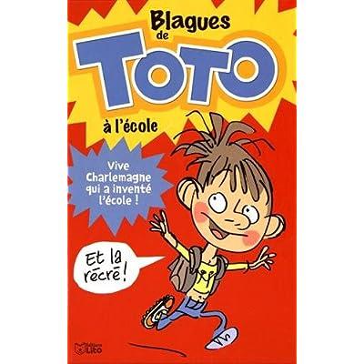 Lire et Rire: Blagues de Toto à l'école: Dès 6 ans