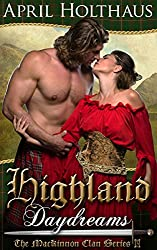Highland Daydreams (The MacKinnon Clan Series Book 3)