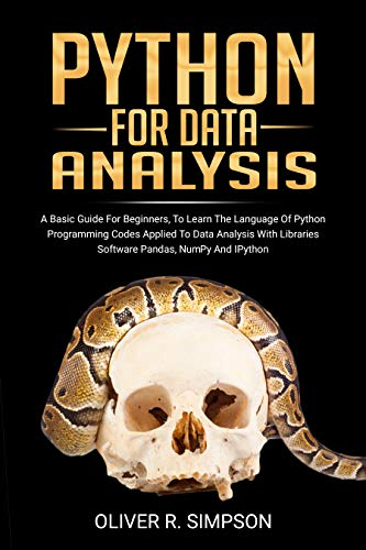 PYTHON FOR DATA ANALYSIS: A Basic Guide For Beginners, To