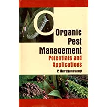 Organic Pest Management Potentials and Applications