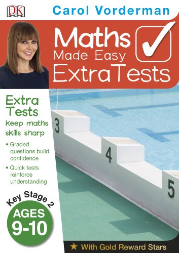 Maths Made Easy Extra Tests Age 9-10 (Carol Vorderman's Maths Made Easy)