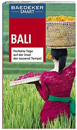 Preisvergleich Produktbild Baedeker SMART Reiseführer Bali: Perfekte Tage auf der Insel der tausend Tempel