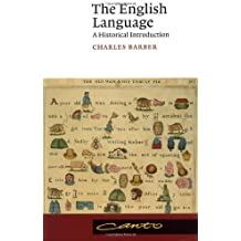 The English Language: A Historical introduction (Canto) by Charles Barber (2000-05-08)