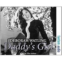 Daddy's Girl: The Autobiography of Deborah Watling