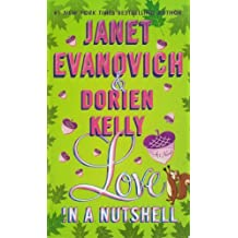 Love in a Nutshell: A Novel by Janet Evanovich (2012-07-31)