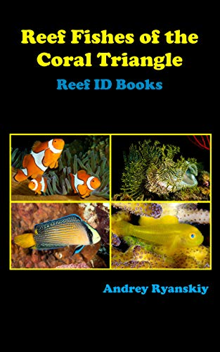 Reef Fishes of the Coral Triangle: Reef ID Books (English Edition)