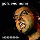 Songtexte von Götz Widmann - Böäöäöäöäöä