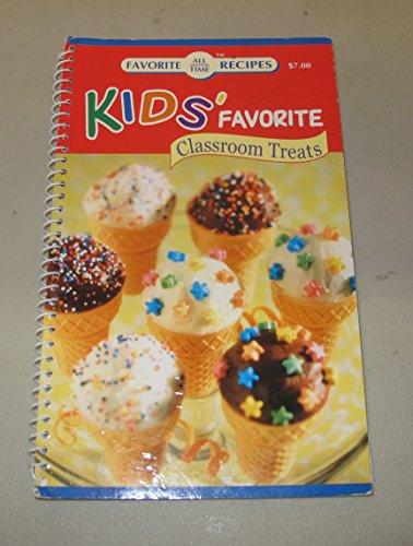 Lieblings-Leckerlis, für Kinder im Klassenzimmer (Favorite All Time Recipes)