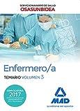 Enfermero/a del Servicio Navarro de Salud-Osasunbidea. Temario volumen 3