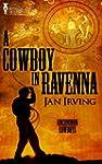 A Cowboy in Ravenna (Uncommon Cowboys...