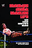 Cheating Death, Stealing Life: The Eddie Guerrero Story (WWE)
