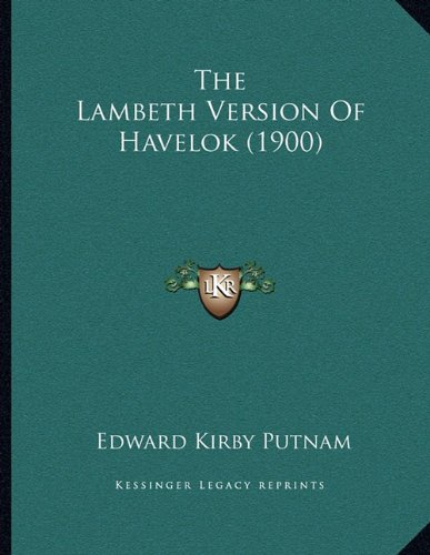 The Lambeth Version of Havelok (1900)
