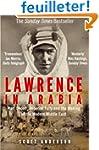 Lawrence in Arabia: War, Deceit, Impe...