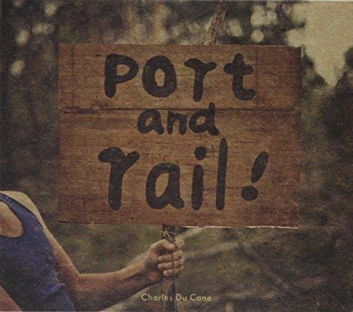 Port & Rail by Charles Du Cane