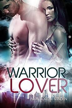 Jax - Warrior Lover von [Minden, Inka Loreen]