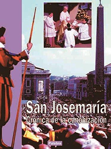 San Josemaría. Crónica de la canonización (Libros reportaje) por Equipo editorial