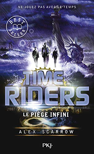 9. Time Riders : Le piège infini (9)